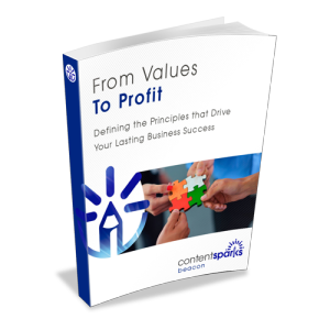 From Values to Profit