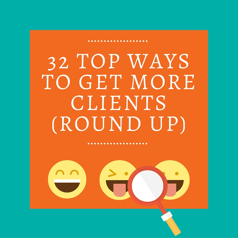 32 Ways to Get More Clients