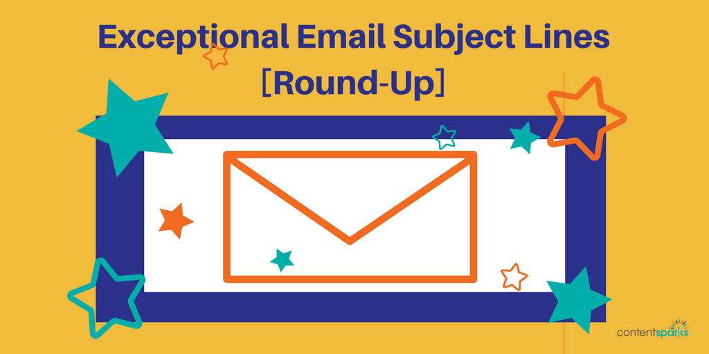Exceptional Email Subject Lines [Round Up]