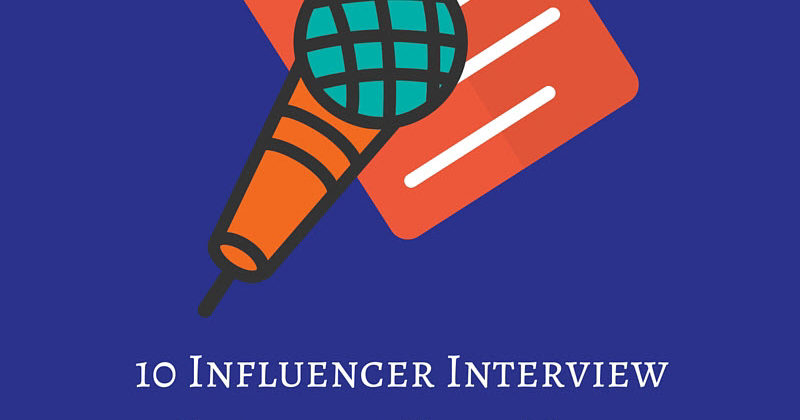 Influencer Interview Questions