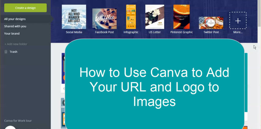 How to Use Canva to Add Logo and URL to an Image