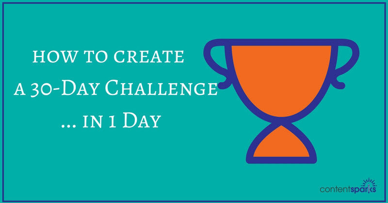 How to Create Your Own 30 Day Challenge… in a Day