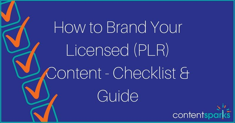 How to Brand Your Licensed (PLR) Content – Checklist & Guide