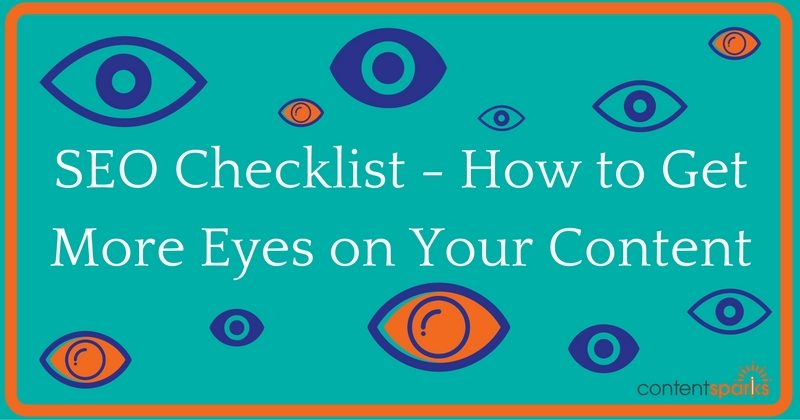 SEO Checklist – How to Get More Eyes on Your Content
