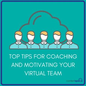Coaching and Motivating Your Virtual Team Members