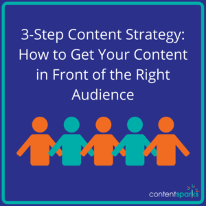 3-Step Content Strategy for Visibility