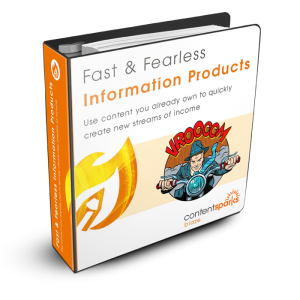 fast and fearless, profitable information products