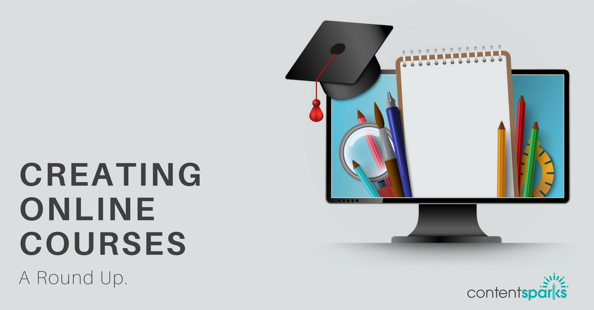 Creating Online Courses – a Round Up