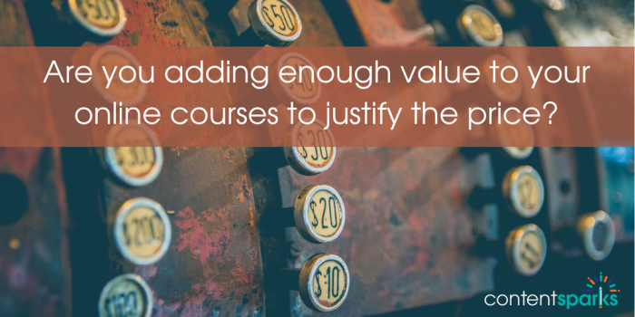 Add value to online courses