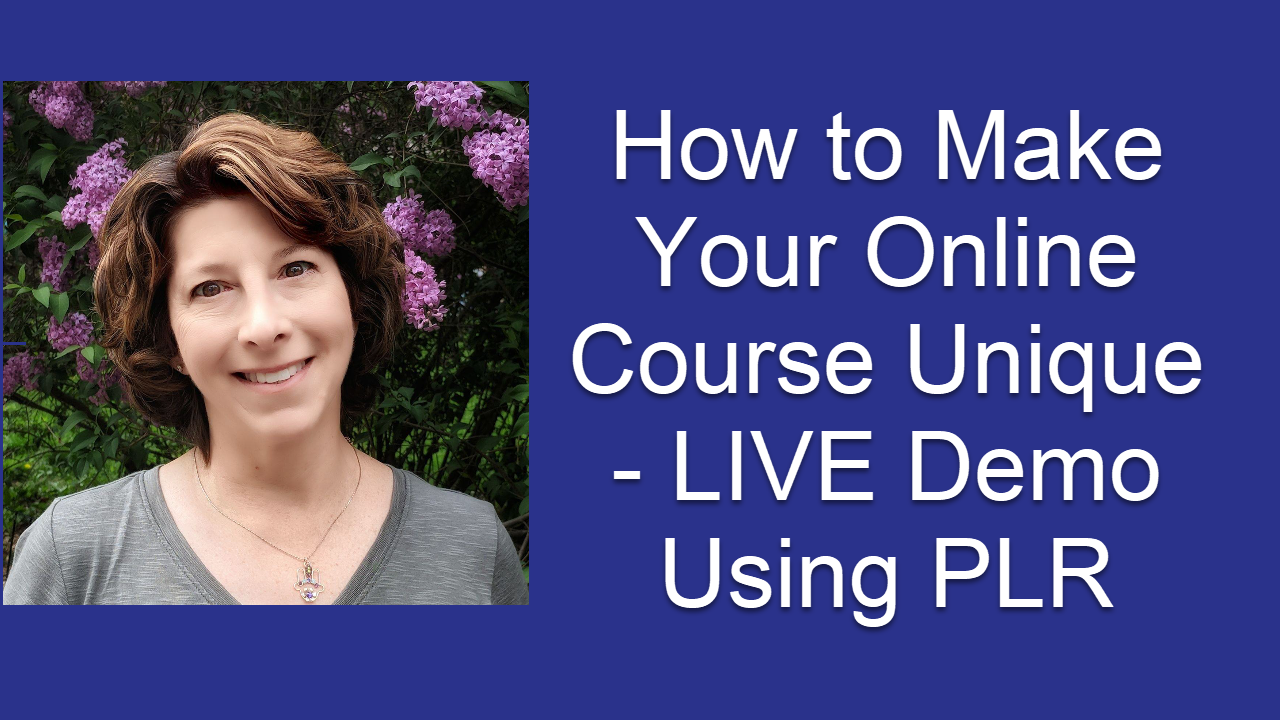 How to Make Your Online Course Unique – Demo Using PLR
