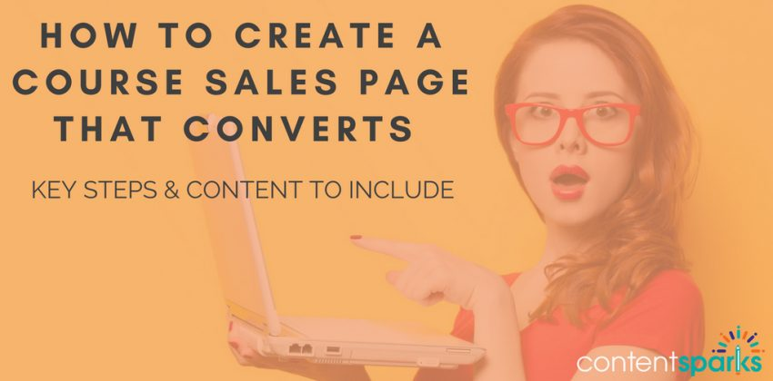 How to Create a Course Sales Page that Converts [Key Steps & Content to Include]