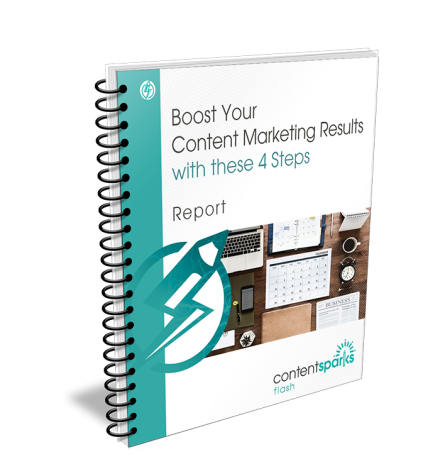Boost Your Content Marketing Results with These 4 Steps