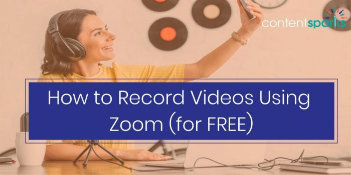 Record Your Online Course Videos with Zoom for free