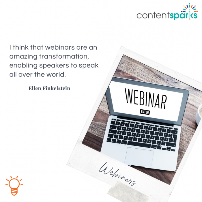 webinars enable you to speak all over the world